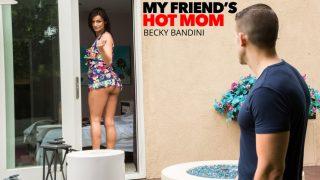 My Friends Hot Mom – Becky Bandini